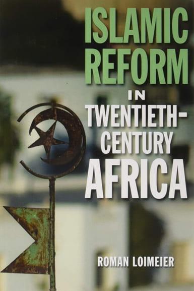 Book cover of Islamic Reform in Twentieth-Century Africay