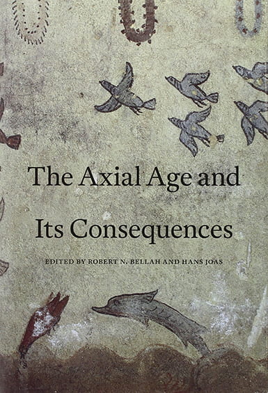 Book cover for The Axial Age