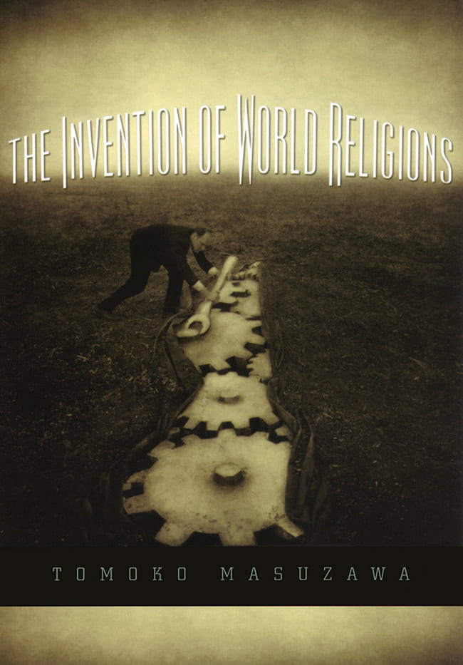 Invention of World Religions book cover