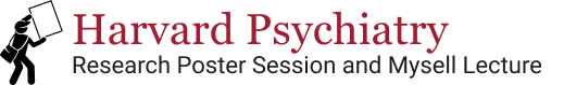 Harvard Psychiatry Research Poster Session and Mysell Lecture logo
