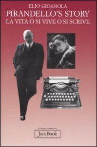 copertina di libro: Pirandello sulla sinistra, a destra macchina da scrivere e foto di donna