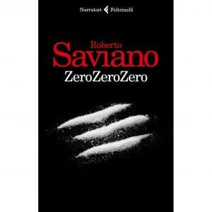 Copertina del libro di Saviano con la scritta Zero Zero Zero