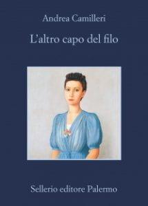 Copertina del libro di Camilleri, L'altro capo del filo.