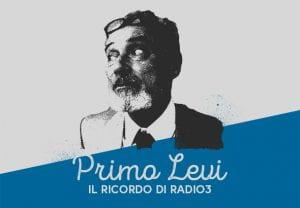 Manifesto di Primo Levi su Radio3