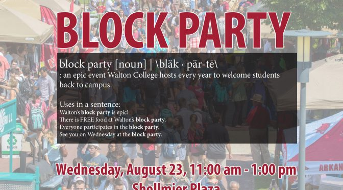 Walton Hosts Block Party for Business Students on Wednesday, August 23