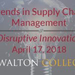 Walton College Center to Host Supply Chain Conference April 17 featured image