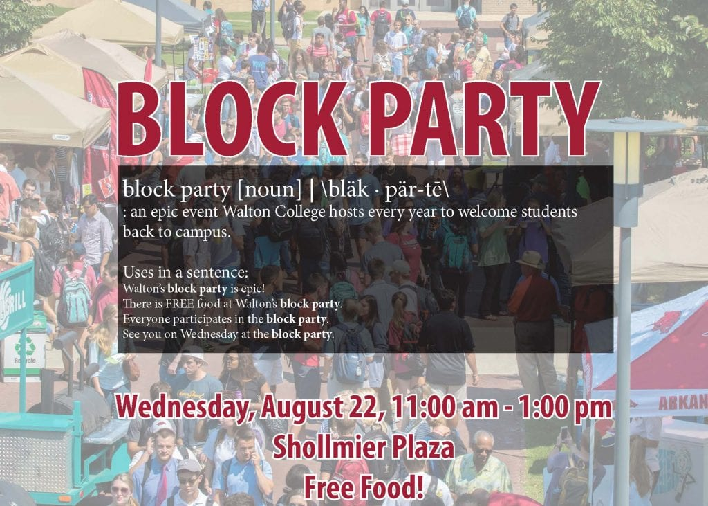 Walton Welcomes Students to Campus with Block Party (and Free Food) Wednesday, August 22