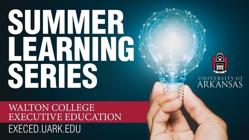 Walton College Exec Ed Summer Lunch and Learn Technology Series