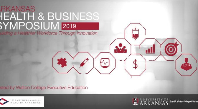 2019 Arkansas Health and Business Symposium in Little Rock