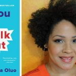 Deadline to Register for Talk by Author Ijeoma Oluo is Friday, Oct. 30 featured image