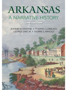 Arkansas: A Narrative History