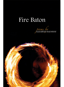 Fire Baton University Of Arkansas Press