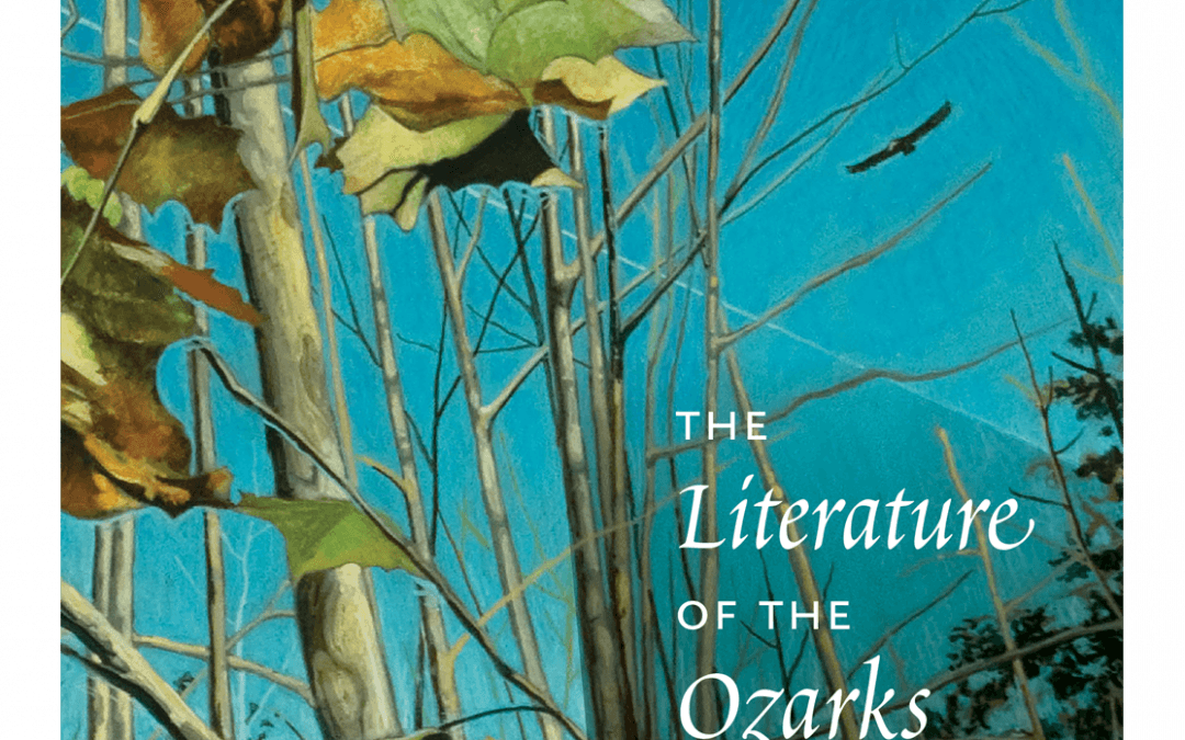 The Literature of the Ozarks