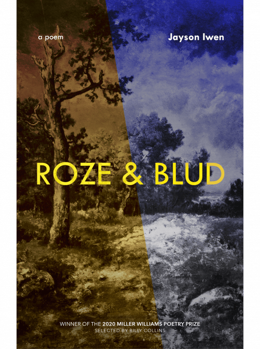 cover of Roze and Blud: Poems by Jayson Iwen