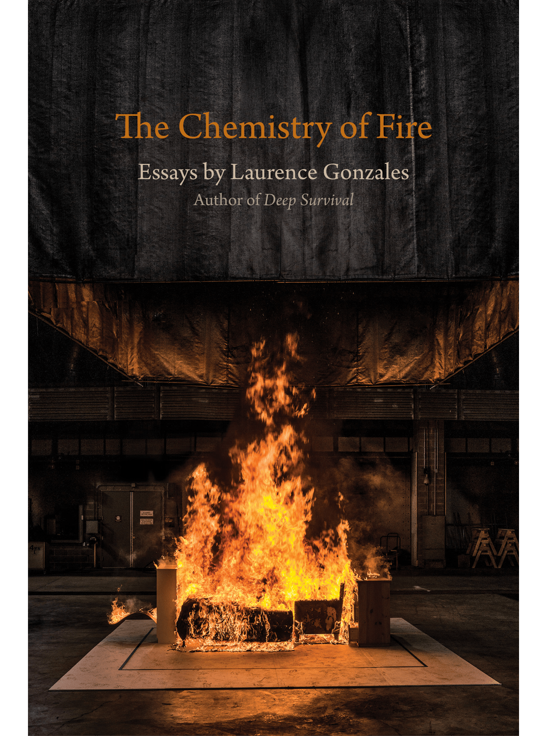 Cover of The Chemistry of Fire: Essays by Laurence Gonzales.
