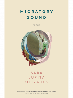 cover of Migratory Sound: Poems by Sara Lupita Olivares