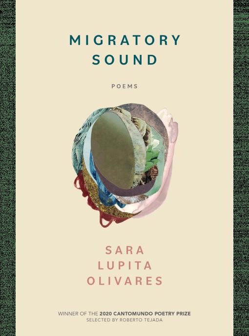 cover of Migratory Sound: Poems by Sara Lupita Olivares