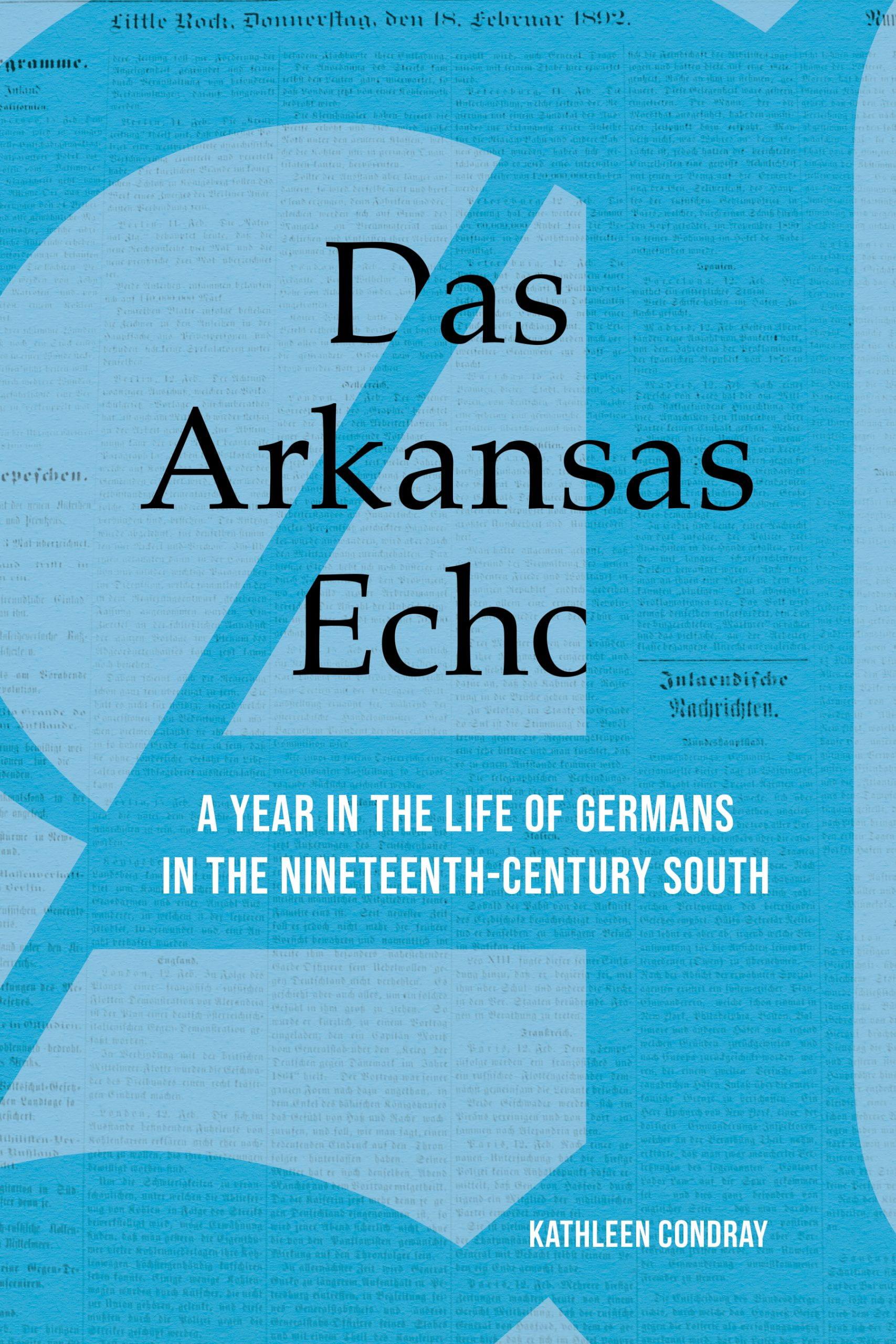 cover image for Das Arkansas Echo by Kathleen Condray