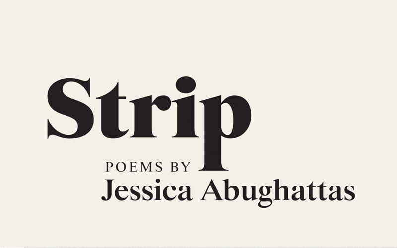 Summer Farah reviews Strip by Jessica Abughattas at Anomaly