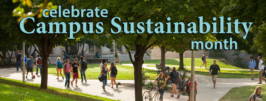 October is Campus Sustainability Month!