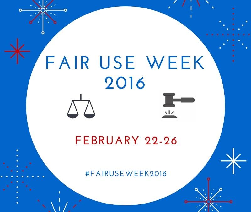 Fair Use Week, Feb. 22-26