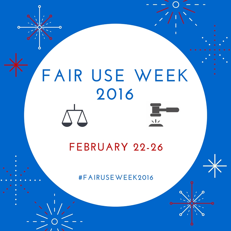 Fair Use Week, Feb. 22-26