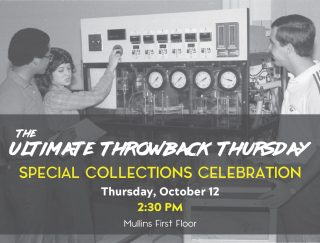 Join University Libraries for a Special Collections Celebration Oct. 12