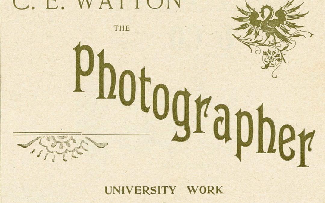 University Work a Specialty: Photographer C. E. Watton's Imprint on Fayetteville