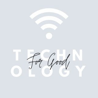 Graphic with a wifi symbol that states, Technology for Good