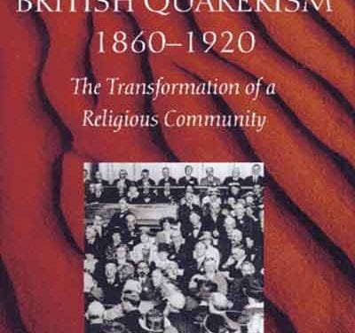 British Quakerism: 1860-1920
