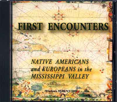 First Encounters: Native Americans and Europeans in the Mississippi Valley