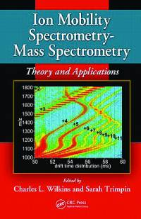Ion Mobility Spectrometry - Mass Spectrometry: Theory and Application