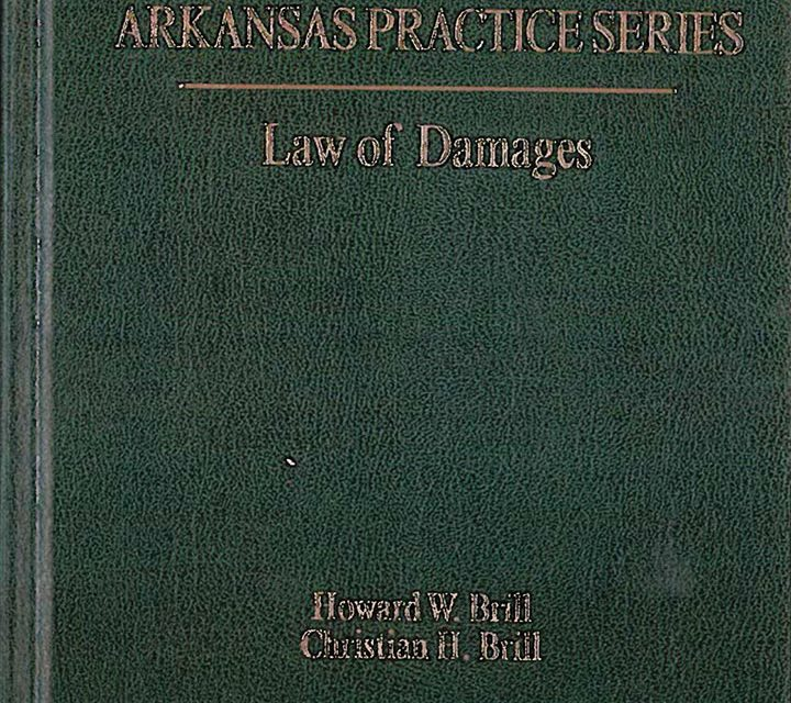 Arkansas Law of Damages (6th Ed.)