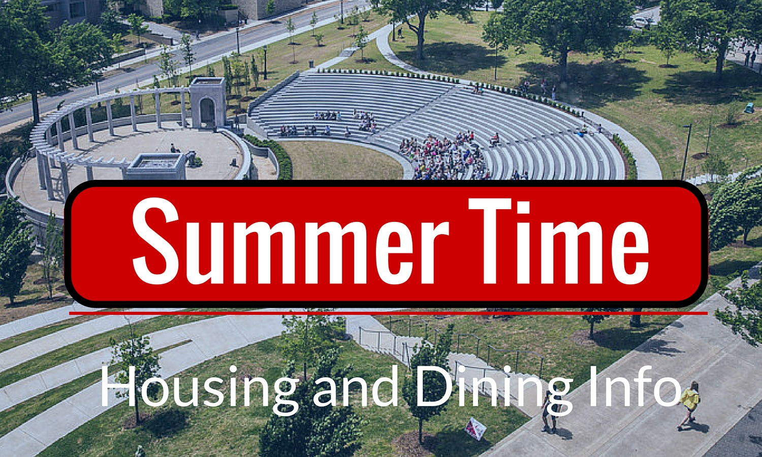 Summer Session 2016: Housing and Dining Info