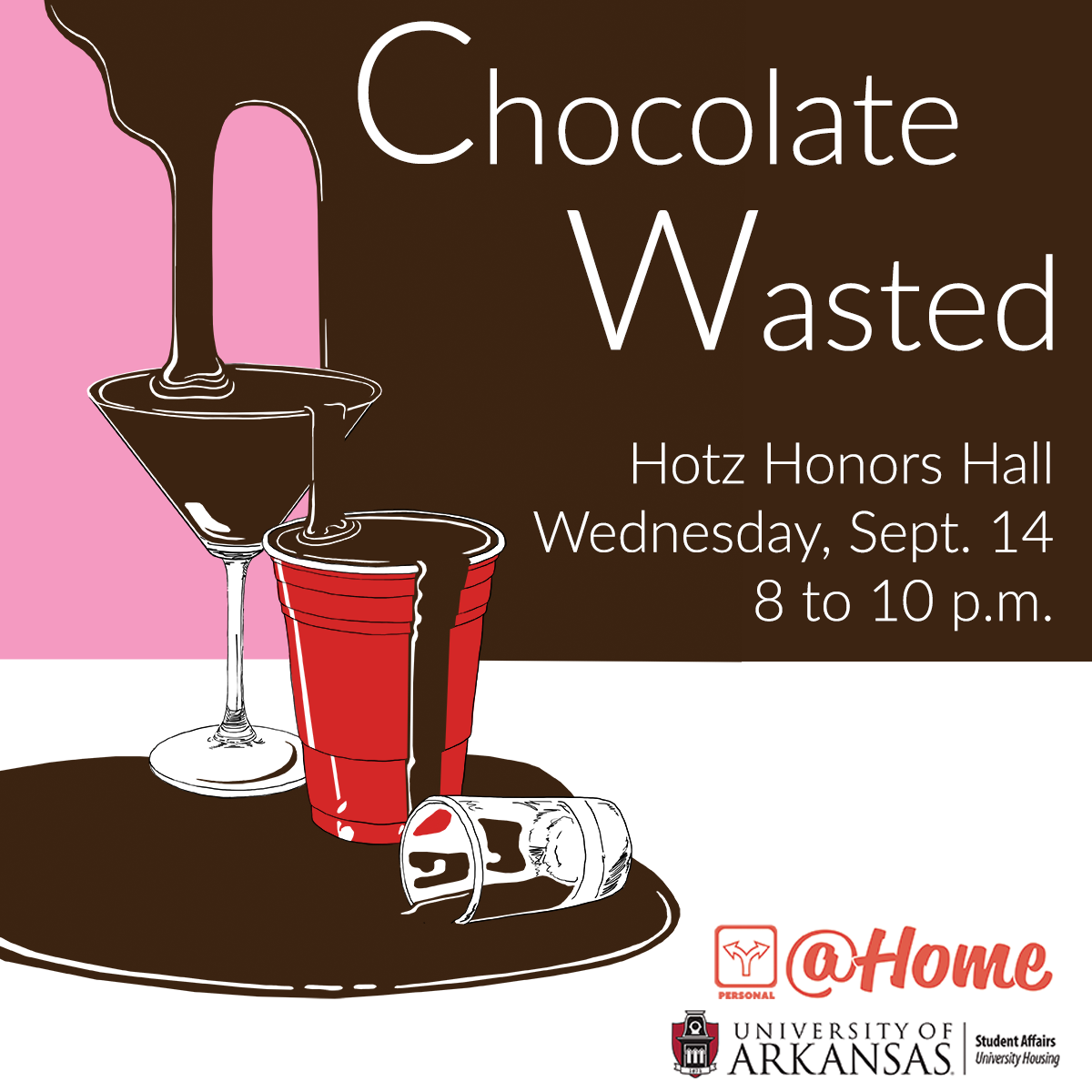 Chocolate Wasted Makes Alcohol Education Delicious | #UARKHome