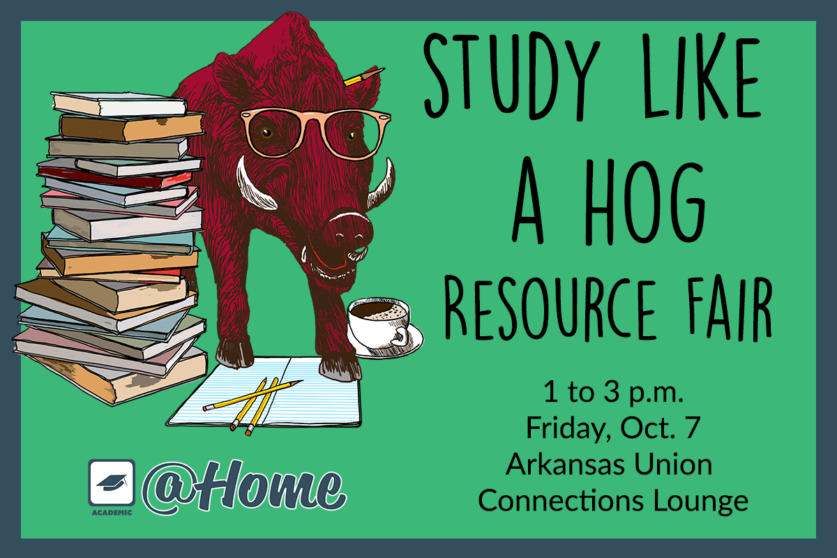 Study Like a Hog Resource Fair- Get that A!