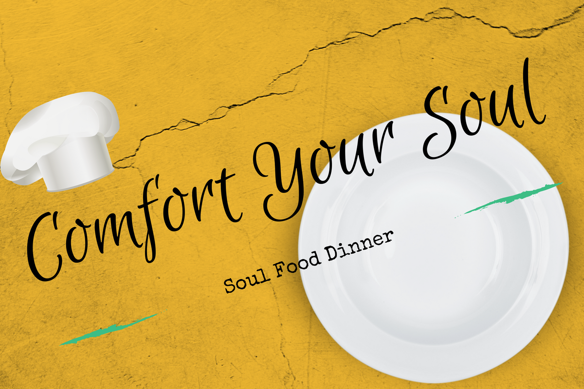Comfort Your Soul: Soul Food Menu Featured Thursday in Brough