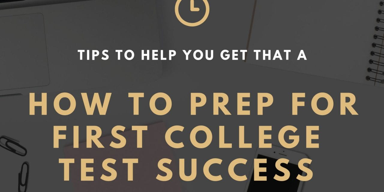 4 Tips for Success on Your First College Test
