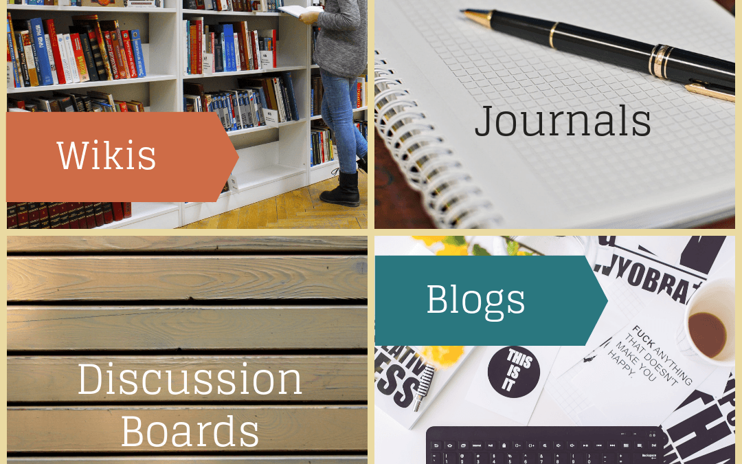 Journals, Blogs, Wikis & Discussion Forums