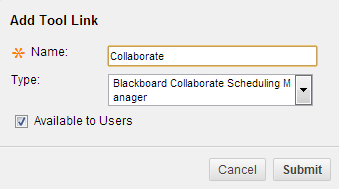Collaborate tool type option, with text area to enter name that appears in menu, checkbox to make the link available, and submit button
