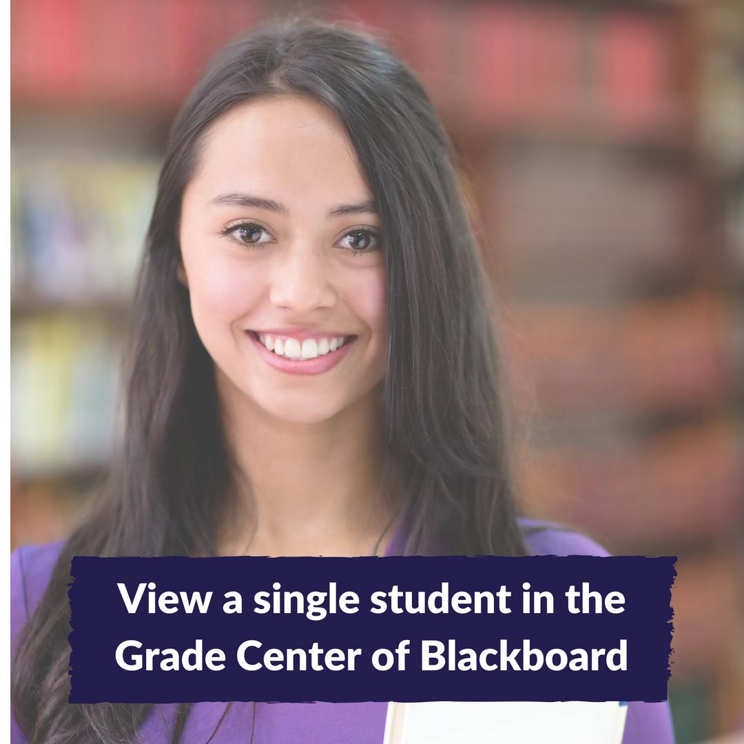 Blackboard: View a Single Student in Grade Center