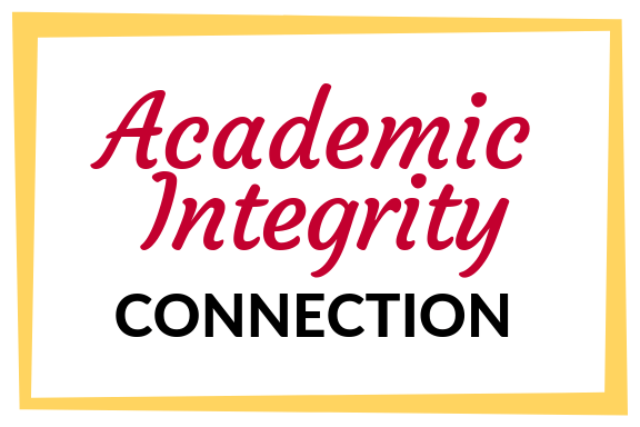 Check out the connection with Academic Integrity!