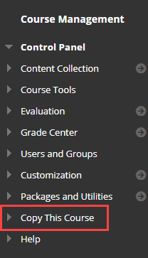 in the left menu on Blackboard in the course management section copy this course is highlighted