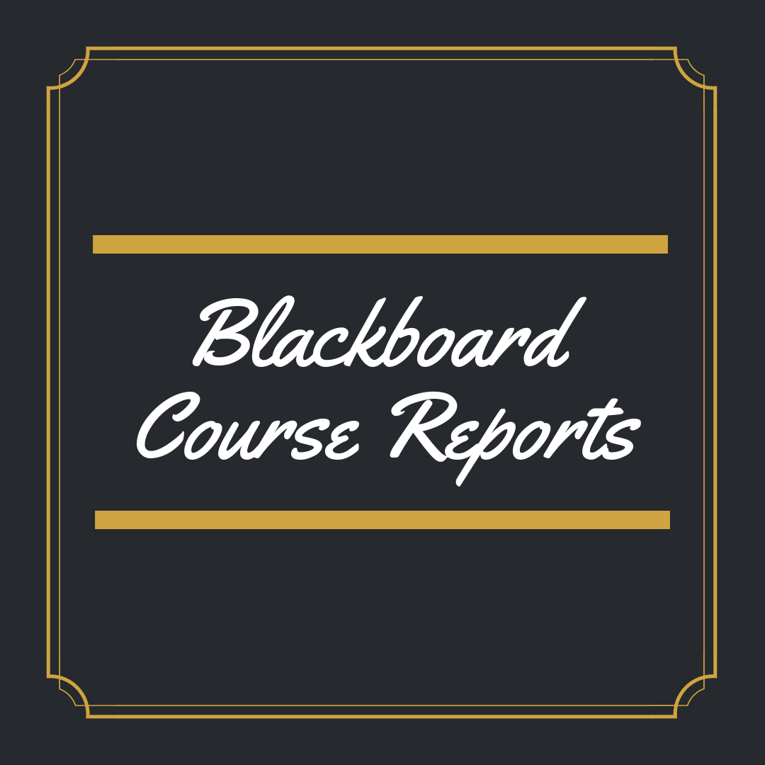 Blackboard: Course Reports