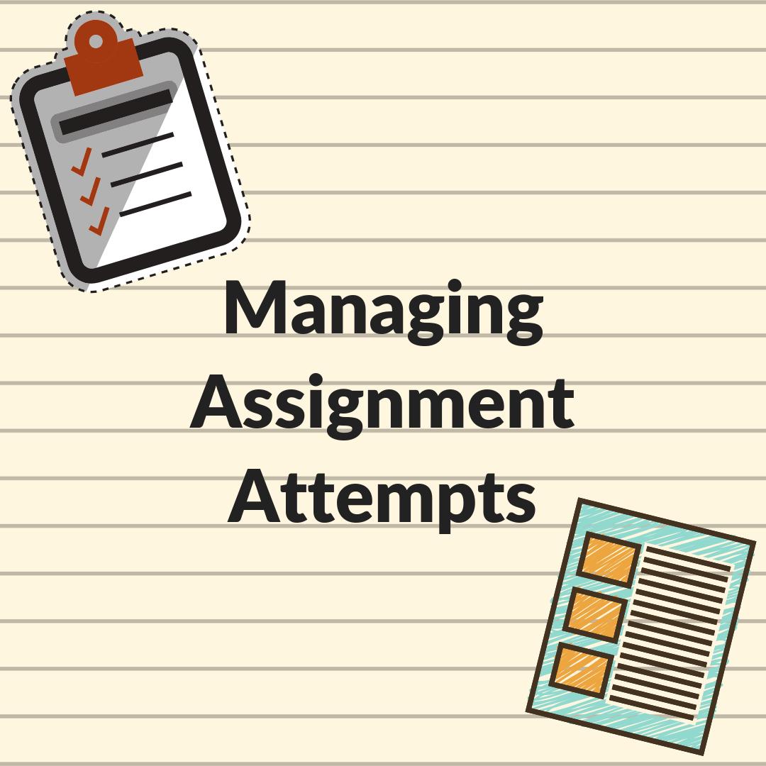 Blackboard: Managing Assignment Attempts