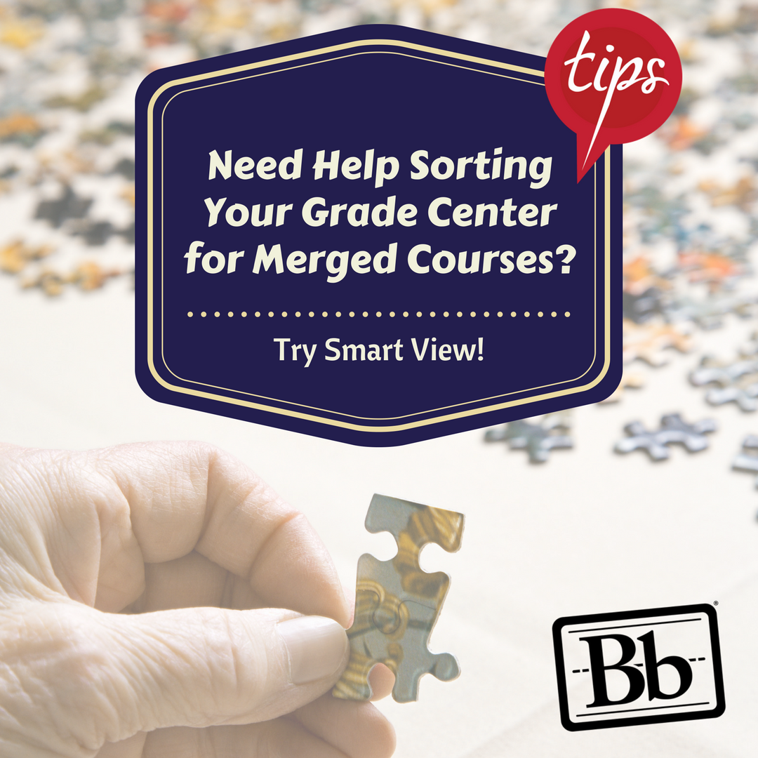 Blackboard: Create a Smart View in the Grade Center for Merged Courses