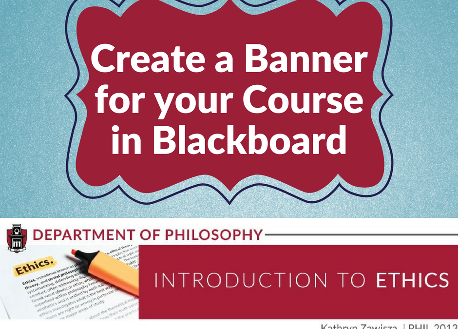 Creating Banners in Your Blackboard Course