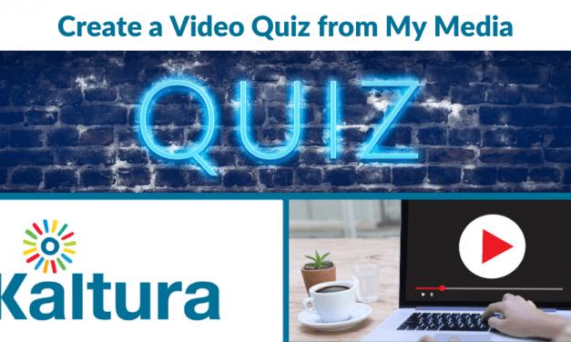 Kaltura: Create a Video Quiz from My Media