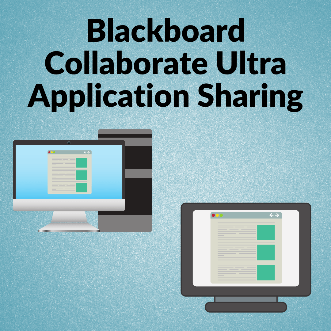 Blackboard Collaborate Ultra: Application Sharing