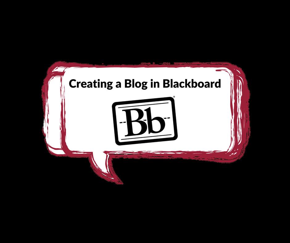Blackboard: Creating a Blog